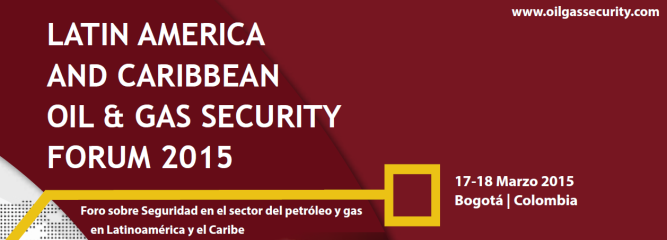 CCI collaborates with the Latin America and Caribbean Oil & Gas Security Forum 2015