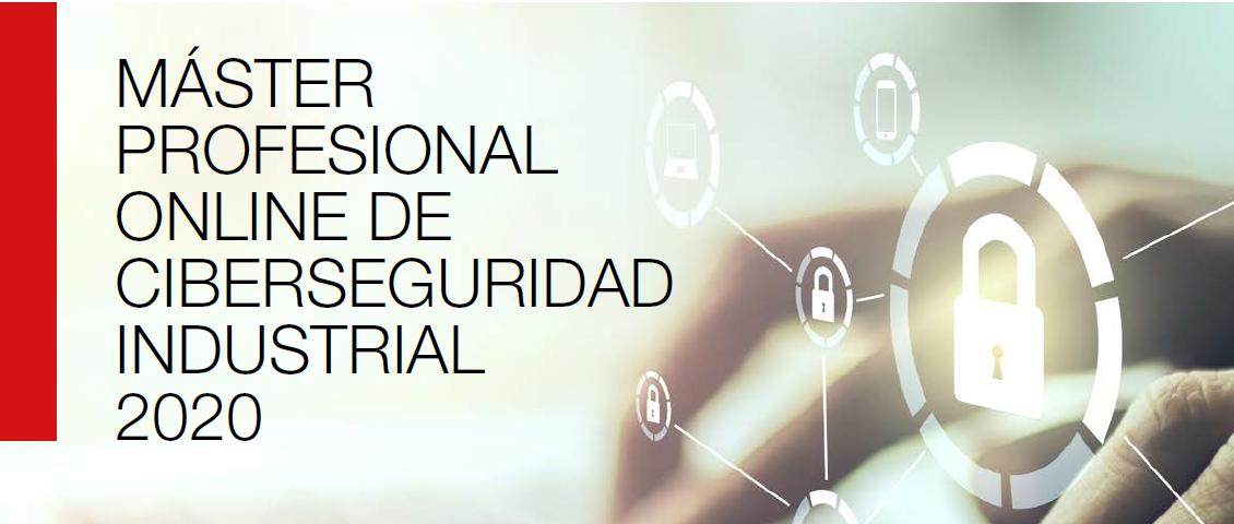 Máster Online Profesional de Ciberseguridad Industrial